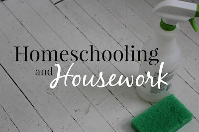 Balancing Homeschool and Housework