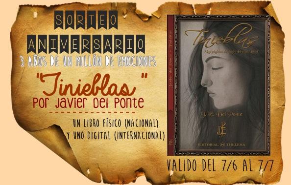 """Sorteo tercer aniversario: """"Tinieblas"""" por Javier Del Ponte. Un ejemplar en papel (NACIONAL) y uno digital (INTERNACIONAL)"""