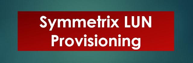 Symmetrix_LUN_Provisioning