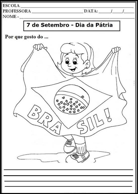 Desenhos para colorir e atividades para sala de aula sobre: Semana da Pátria – 7 de Setembro – Independência do Brasil.