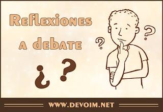 Reflexiones a debate - Devoim