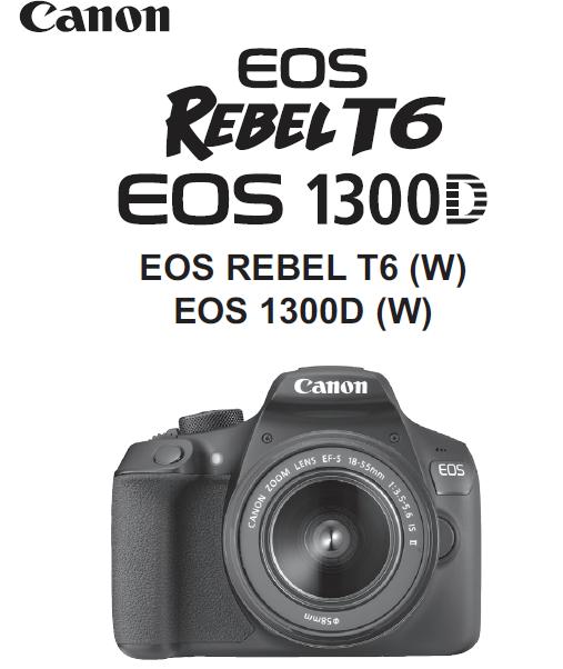 canon camera news 2018 canon eos 1300d rebel t6 pdf user guide rh canoncameranews capetown info canon eos rebel t5i user manual canon eos rebel t6i user manual