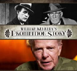 William Kennedy's Prohibition Story:An Interview with Exec Producer Dan Swinton