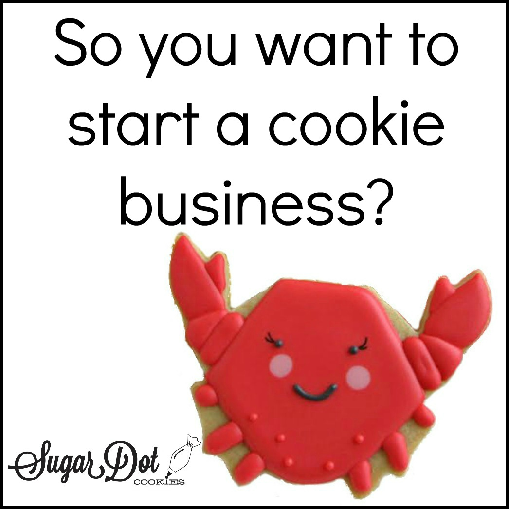 Cookie Decorating As A Business 101