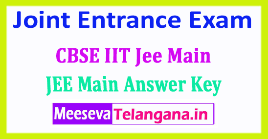 JEE Main Answer Key 2018 Joint Entrance Exam CBSE 2018 Answer Key Download