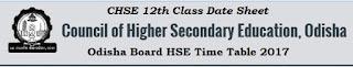 Odisha +2 Exams Date Sheet 2017