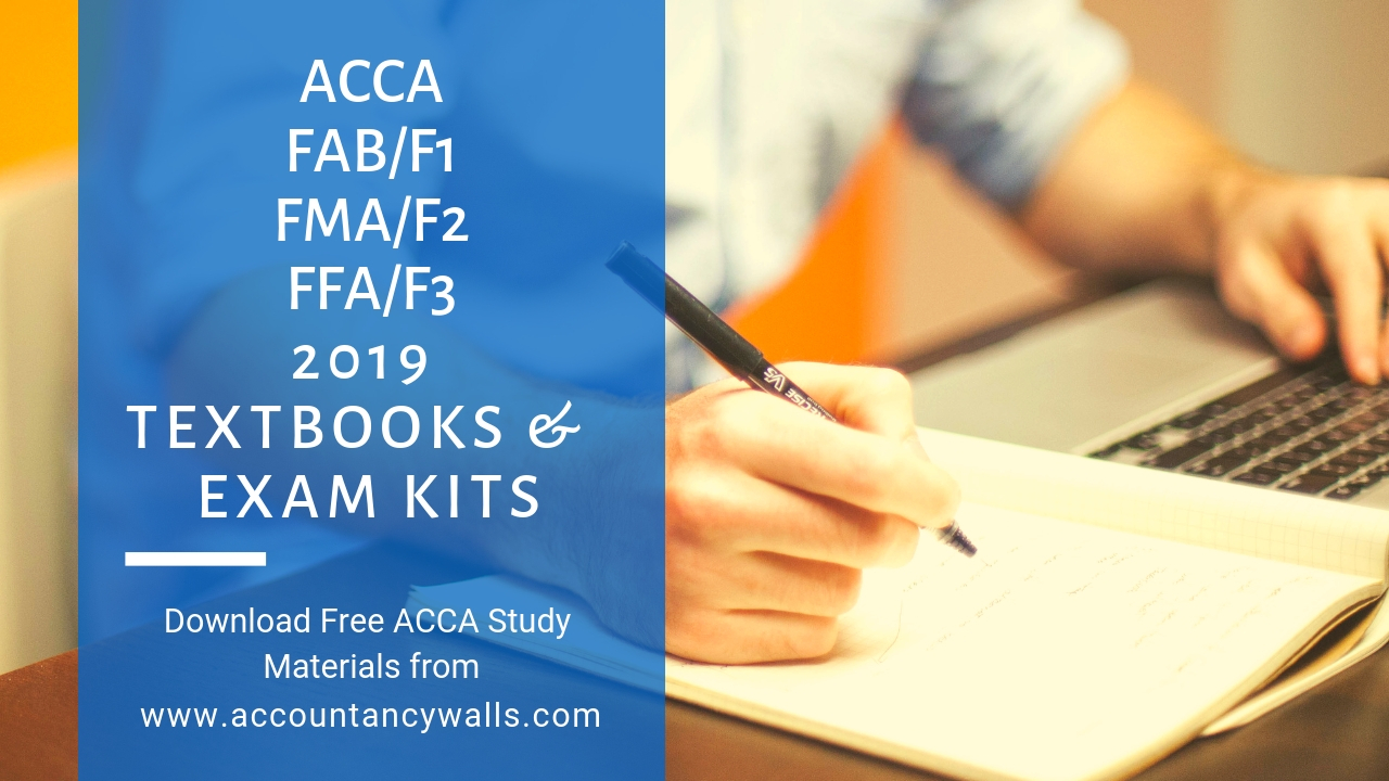 ACCA FFA FMA FAB Books and Kits 2019 - FREE ACCOUNTANCY STUDY MATERIALS