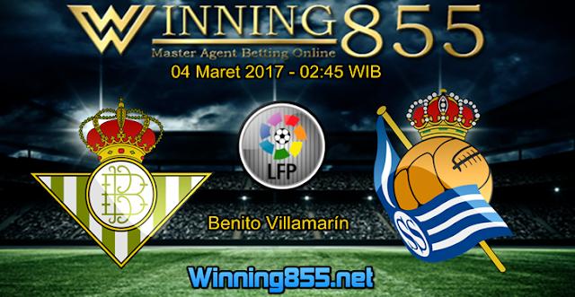 Prediksi Skor Real Betis vs Real Sociedad 04 Maret 2017