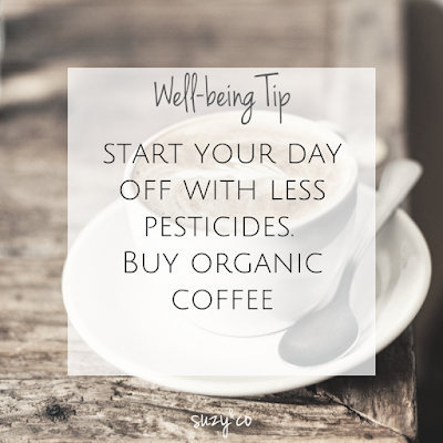 Well-being tip - organic coffee