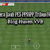 tips gaming : Kamera Jauh PES PPSSPP ARMY, JOGRESS & CHELITO Tribun No Gelap : chn19 official