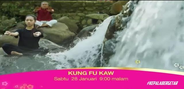 Cerekarama Kung Fu Kaw lakonan Elvina Mohamad dan Syazwan Zulkefly