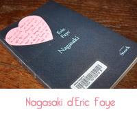 Nagasaki de Eric Faye