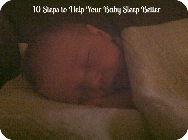 10 Steps to Help Your Baby Sleep Better