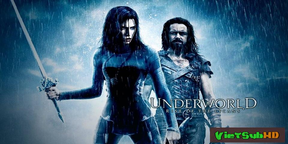 Phim Thế Giới Ngầm 3: Người Sói Nổi Dậy VietSub HD | Underworld: Rise Of The Lycans 2009