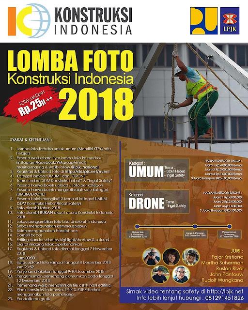 Lomba Foto Konstruksi Indonesia 2018 Gratis Prize Total 25JT