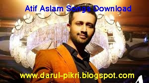 Atif Aslam Songs Download