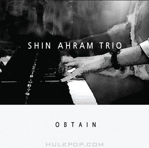 SHIN AHRAM TRIO – Obtain