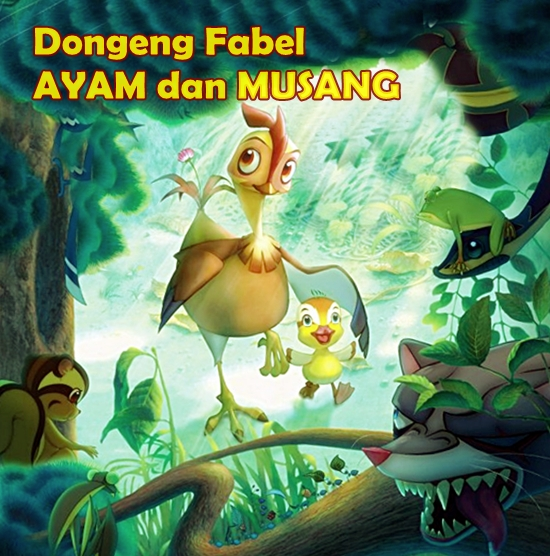 Dongeng Fabel Ayam dan Musang - Cerita Anak, Dongeng ...
