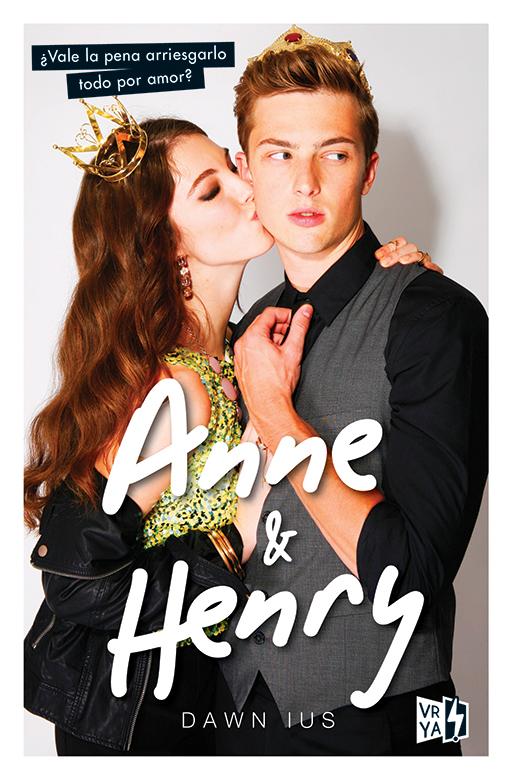 Anne & Henry por Dawn Ius - Distribuidora Inca Novedades Literarias de Marzo - Leerlo Todo