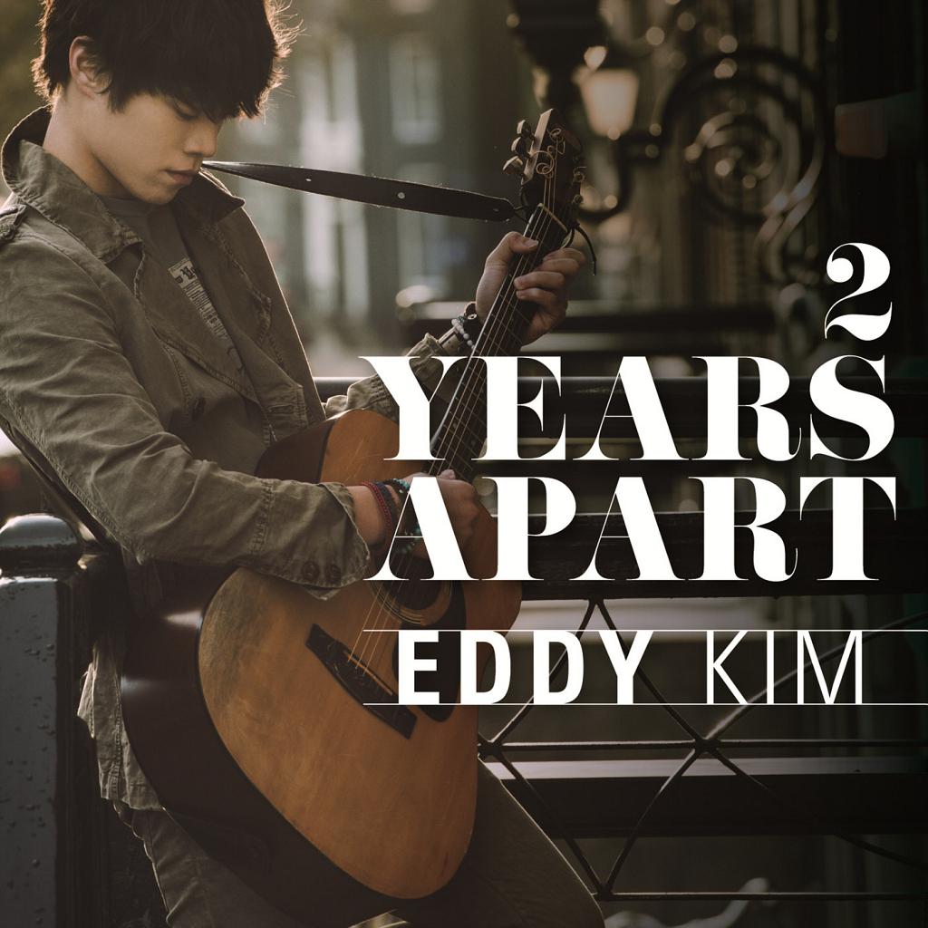 [Single] Eddy Kim – 2 Years Apart