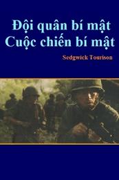 Đội Quân Bí Mật, Cuộc Chiến Bí Mật - Sedgwick Tourison