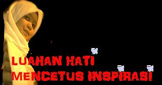 Luahan hati mencetus inspirasi