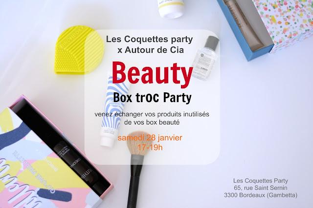 La 2ème Beauty Box troc Party Les Coquettes Party x Autour de Cia