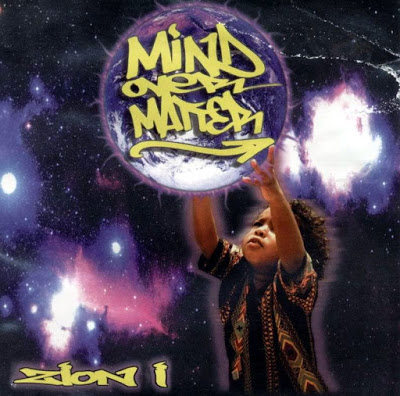 Zion I - Mind Over Matter (2000)