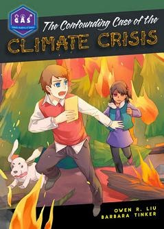 Confounding Case of the Climate Crisis cover