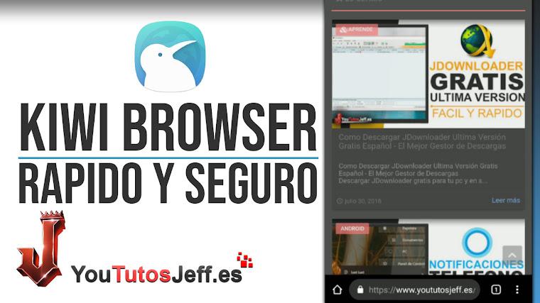 Descargar Kiwi Browser - Navegador Rápido y te Protege de Rastreadores