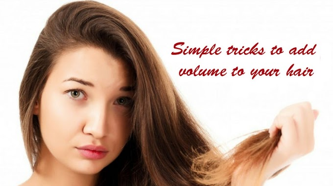 Simple tricks to add volume to your hair