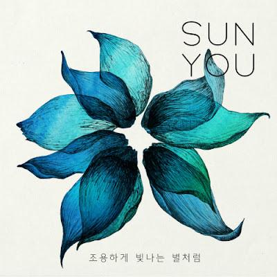 [Single] Sun You – 조용하게 빛나는 별처럼