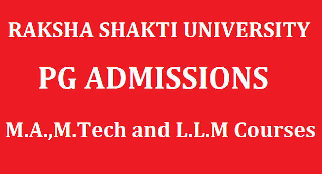 Admission, Crime and Security Laws, Criminology, Cyber Security, L.L.M, M.A, M.Tech, Notifications, PG admissions, Police Administration, Post Graduation, Raksha Shakti University, www.rsu.ac.in