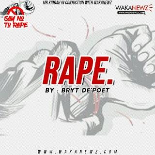 Rape by BRYT DE'POET
