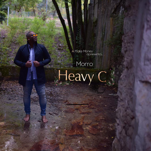 Heavy C - Morro [KIZOMBA/ZOUK] [AUDIO & VIDEO] [DOWNLOAD]