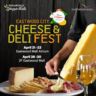 Eastwood City Cheese and Deli Fest 2017