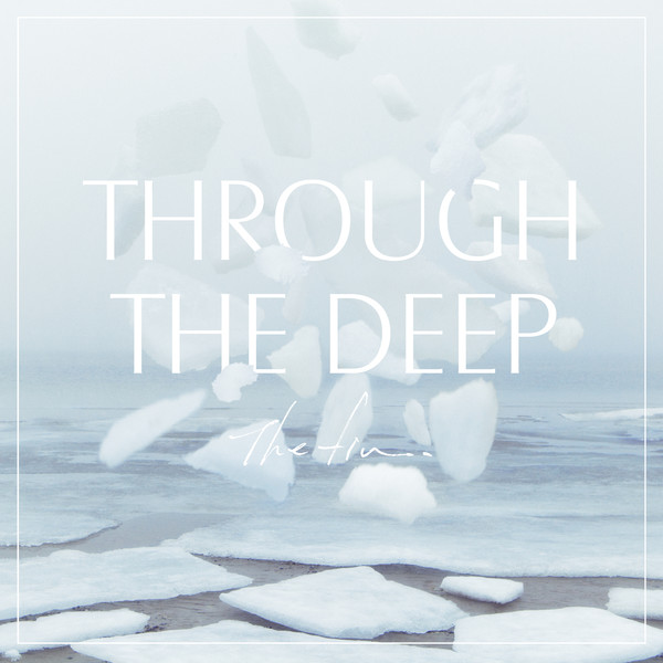 [Album] The fin. – Through The Deep (2016.03.16/MP3/RAR)