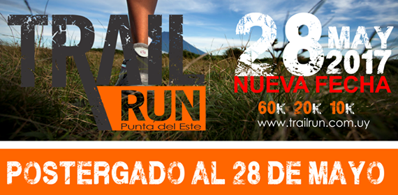 60k 20k 10k Trail run Punta del Este (Maldonado, Postergada al 28/may/2017)