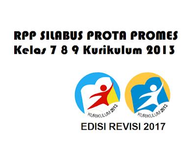 RPP SILABUS PROTA PROMES Kelas 7 8 9 Kurikulum 2013