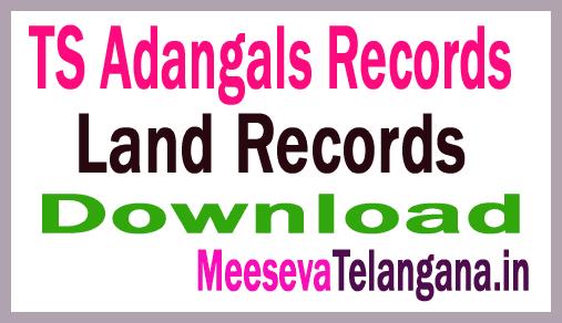 Telangana-TS-Grama Adangals Pahani-Land Records గ్రామ పహాణి Adangals-Records Free-Download mabhoomi