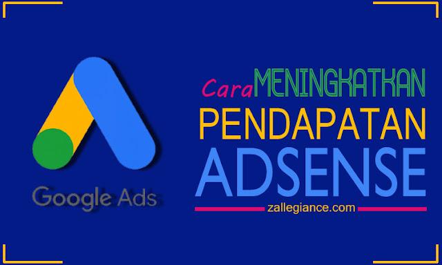 2 Hal Penting yang Harus Diperhatikan untuk Meningkatkan Pendapatan Google Adsense Blog