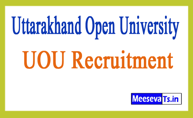 Uttarakhand Open University UOU Recruitment