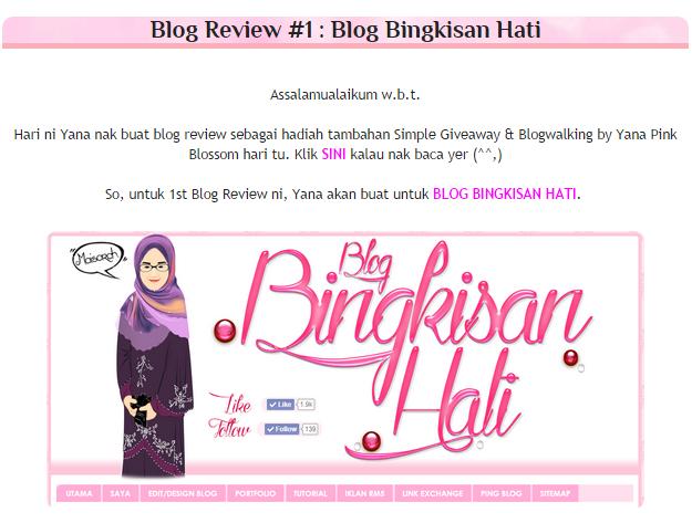 Blog Review By Yana Pink Blossom   Menang Hadiah Giveaway & Blogwalking