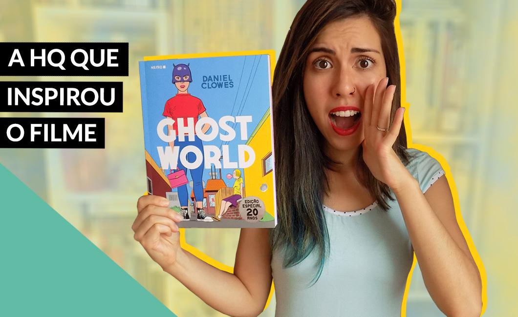 Resenha: Ghost World, a icônica HQ de Daniel Clowes, Editora Nemo | Livros