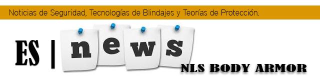 Noticias de  Ropa blindada equipos de seguridad, teorias de proteccion y mas