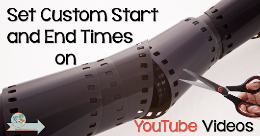 Spring Tech Tip 1: Set Custom Start and End Times on YouTube Videos
