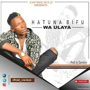 Download Mp3 | Wa Ulaya - Hatuna Bifu
