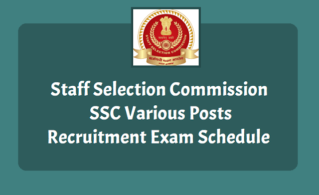 SSC Recruitment Exam Schedule for various posts