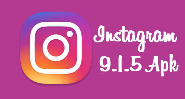 Update Aplikasi Instagram 9.1.5 Apk