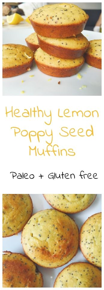 Delicious And Healthy Lemon Poppy Seed Muffins (Paleo And Gluten Free)